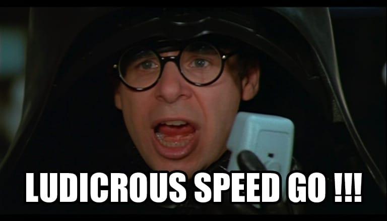 ludicrous speed, go!